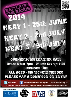 Okehampton Battle of the Bands 2014 - Heat 3. Charter Hall, Okehampton. 7pm, music at 7:30pm. Licensed bar. Entry by donation.